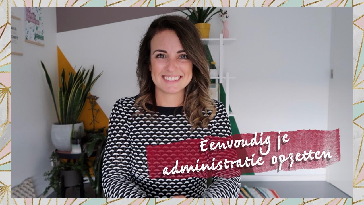 Video: Hoe zet ik eenvoudig een overzichtelijke administratie op?