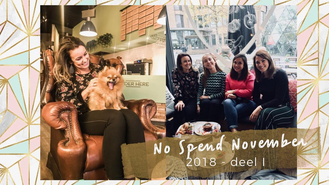 No Spend November 2018 deel I